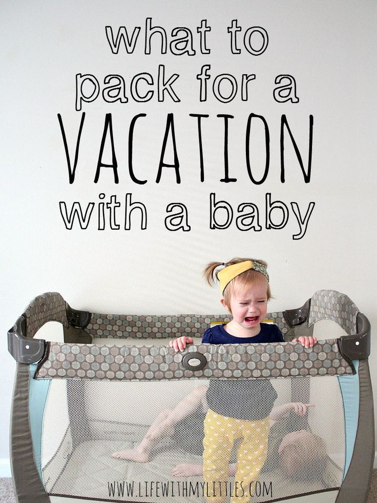 What to pack for a vacation with a baby. An awesome packing list of things to bring on a trip with a baby. Some of these are genius, but so essential!