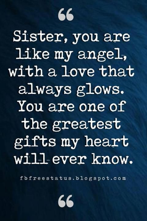 Inspirational Quotes For Sisters Inspirational Sister Quotes And Sayings With Images | Sisters  Inspirational Quotes For Sisters