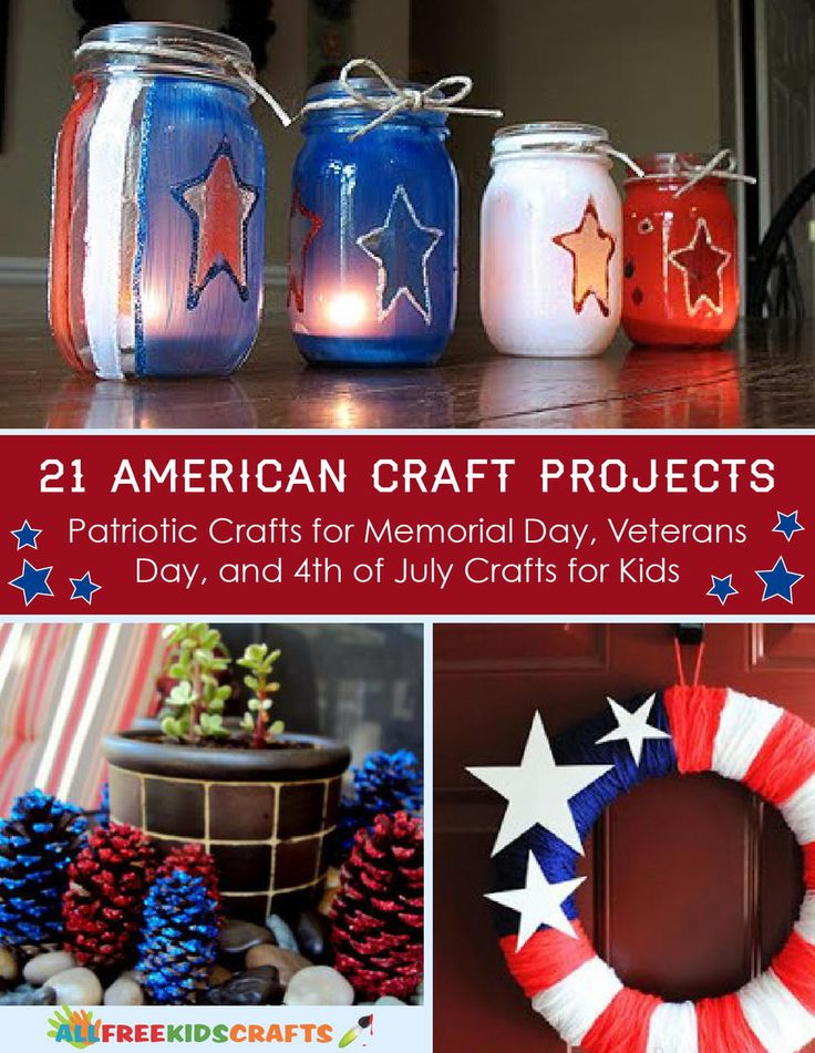 21 American Craft Projects: Patriotic Crafts for Memorial Day, Veterans Day, and 4th of July Crafts for Kids free eBook