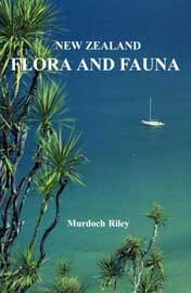 New Zealand Flora And Fauna (Perfect bind)
