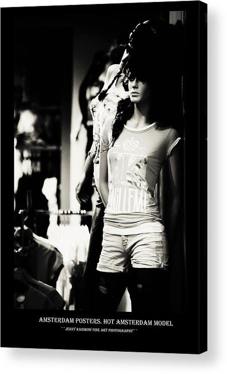 Amsterdam Posters. Hot Amsterdam Model Acrylic Print by Jenny Rainbow.  All acrylic prints are professionally printed, packaged, and shipped within 3 - 4 business days and delivered ready-to-hang on your wall. Choose from multiple sizes and mounting options.