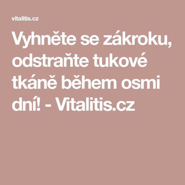 Vyhněte se zákroku, odstraňte tukové tkáně během osmi dní! - Vitalitis.cz