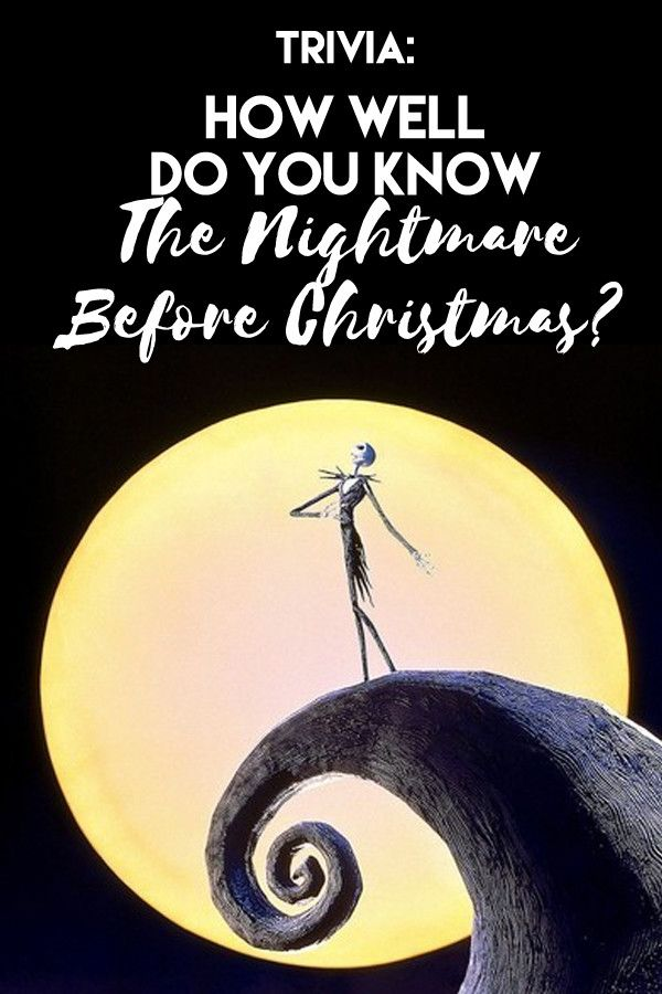 How Well Do You Remember 'The Nightmare Before Christmas ...