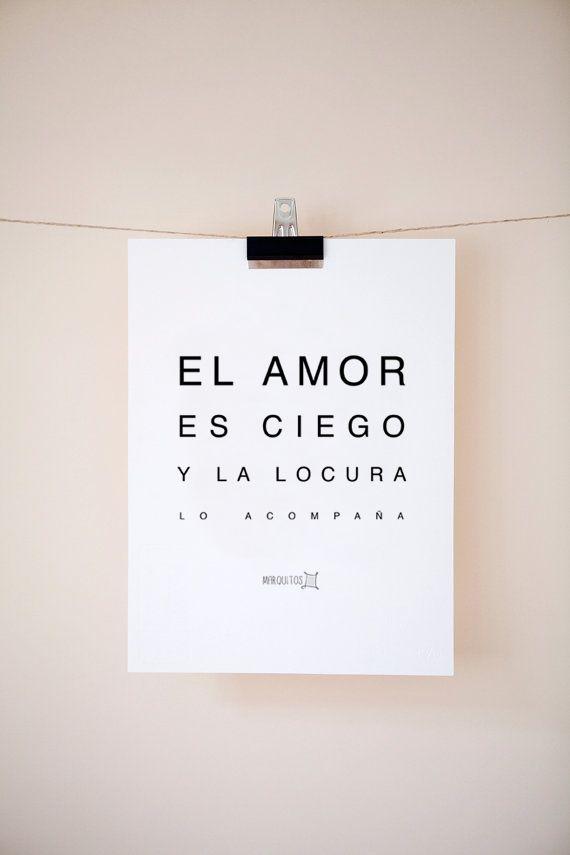 El amor es ciego y la locura lo acompaña. [Láminas con frases]