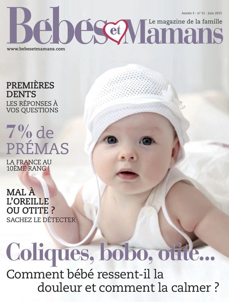 Bébés et Mamans juin 2015 - http://www.1magazinegratuit.com/bebes-et-mamans-juin-2015/