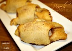 PEACH CRESCENT ROLL. http://www.addicted2recipes.com/2013/08/peach-crescent-roll/