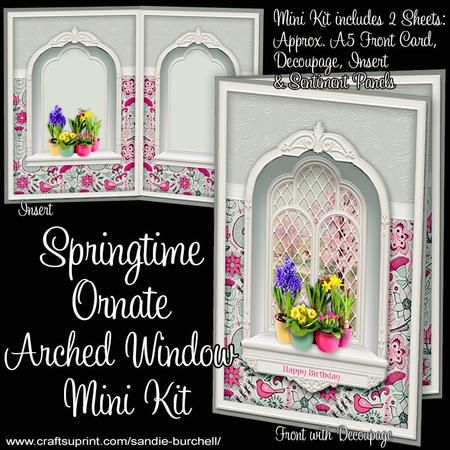 Springtime Ornate Arched Window Mini Kit by Sandie Burchell A beautiful Ornate Arched Window adorned with Flowers and a lovely landscape view. The Mini Kit has 2 pages which includes an A5 approx Card Front with Decoupage, Matching Insert and Sentiment Panels. Sentiments included are:  Happy Birthday, Happy Mother's Day or Blank for your own peel-off lettering or stamp. The finished card will fit into a standard C5 envelope.  A quick and easy card to make with stunning results, which will…
