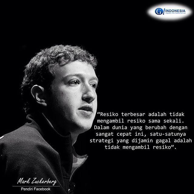 """""""Resiko terbesar adalah tidak mengambil resiko sama sekali.. #markzuckerberg #facebook #quotes #G1ndonesia #G_Indonesia #G_IndonesiaNews #g_1ndonesia #gcommunications #publicrelations #infographic #world #indonesia #teknologi #informasi #nusantara  #socialmediamarketing #socialmedia #instagram #internet #teknologiinformasi"""