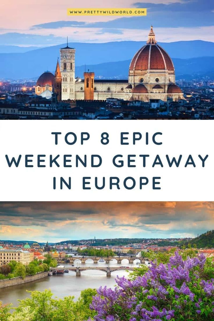 Top 8 Best City Breaks In Europe That Are Worth Visiting In 2020 European City Breaks Europe Travel Guide Europe Travel