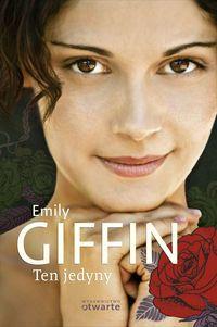 Książka - Ten jedyny - Giffin Emily - Otwarte