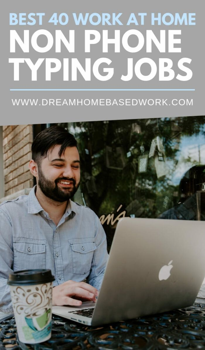 Best 40 Non-Phone Work at Home Online Typing Jobs …