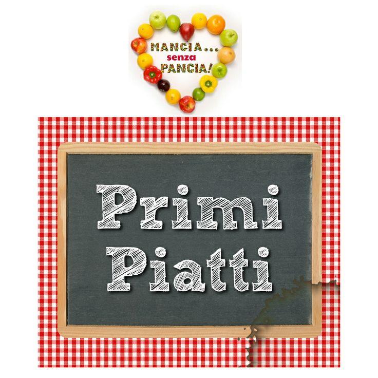 Primi piatti light, con punti WW Propoints di Mangia senza Pancia, da agosto 2012 in poi. A cura di Giovanna Buono