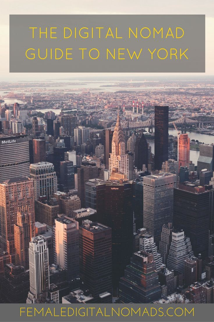 The Digital Nomad's Guide to New York - via Female Digital Nomads
