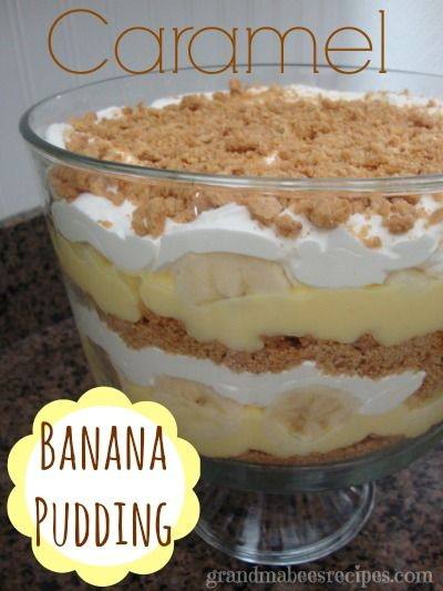 If you like Banana Cream Pie, you'll love this Layered Banana Caramel Pudding Dessert.