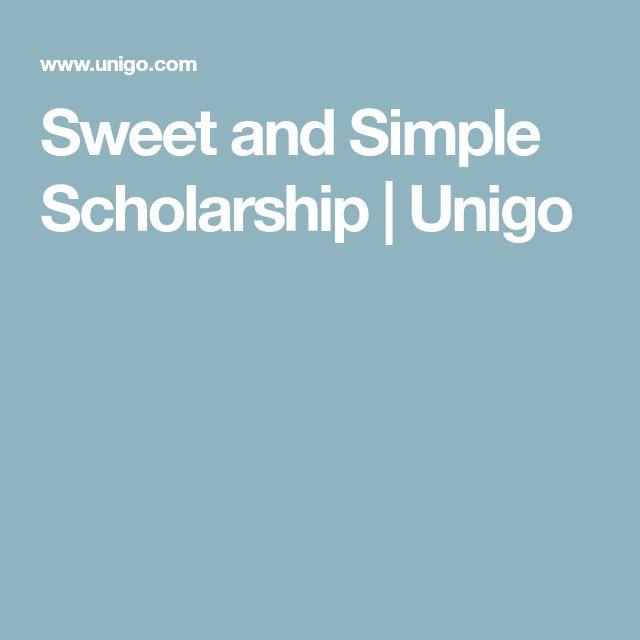 Sweet And Simple Scholarship | Unigo