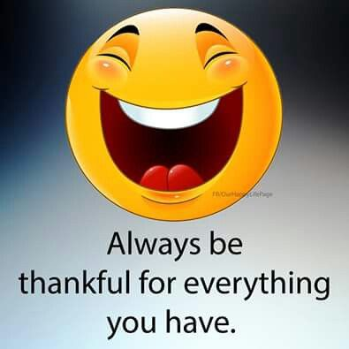 I am very thankful for everything. . . .