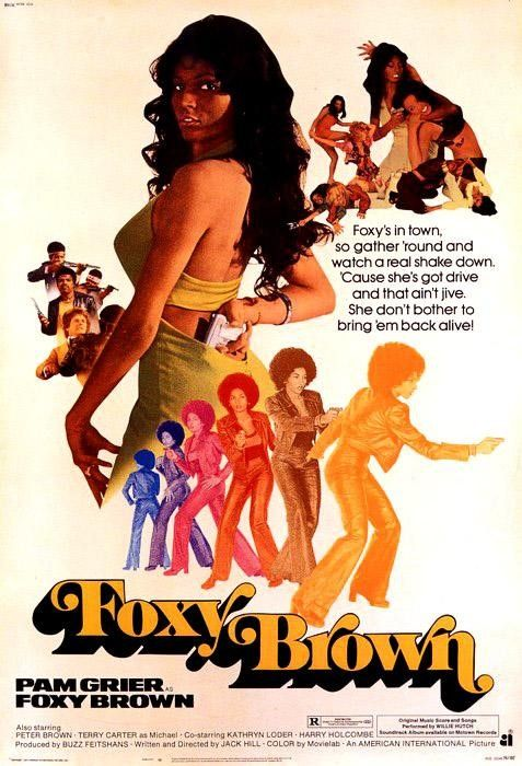 Pam Grier as Foxy Brown! One of my fave Pam Grier kick-ass roles!!