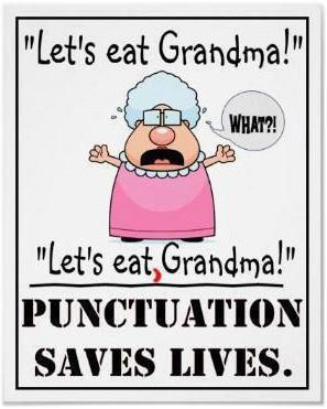 Als je je realiseert, waar het vergeten van een komma toe kan leiden.....! Wel heel leuk!