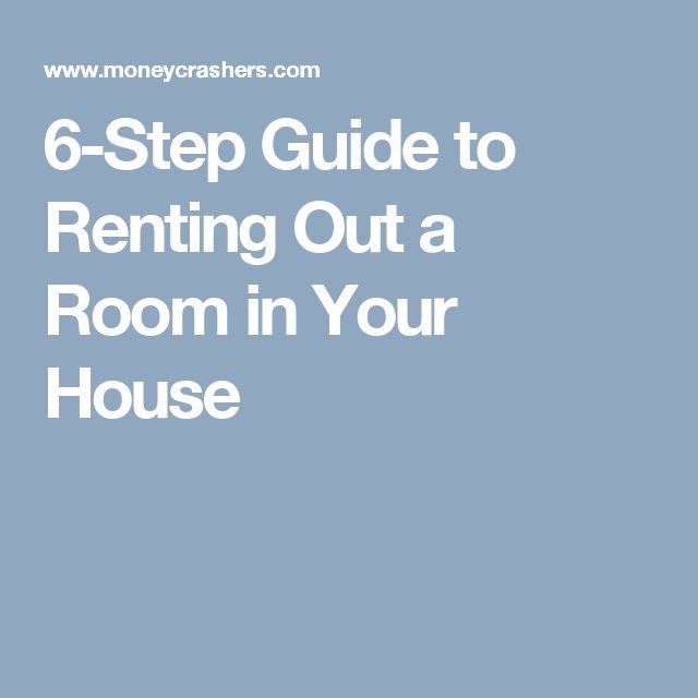 6-Step Guide to Renting Out a Room in Your House
