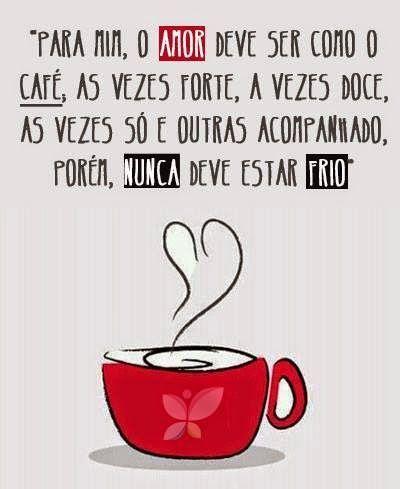 Boa analogia. Adoro café... #olhardemahel #inspiração #inspiration #café #amor #instagram