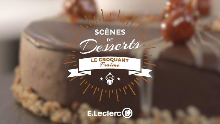 Secrets de Desserts - Le croquant praliné