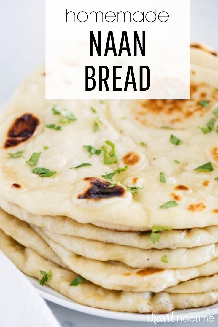 Easy Homemade Naan Bread I Heart Naptime Recipe In 2020 Recipes Homemade Naan Bread Naan Bread