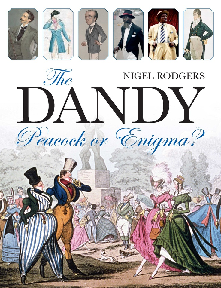 The Dandy – Peacock or Enigma?is an entertaining and erudite look at the elusive qualities that have made the Dandy so remarkable. Perhaps the best-known is Beau Brummell, acknowledged as the very first Dandy.  What made him memorable was an odd mixture of qualities – wit, savoir-vivre and independence as well as elegance. The 'Dandy' is not just the well or even eccentrically dressed male – nor is he an exclusively English phenomenon. He is much more. Dandies hold a notable place in…