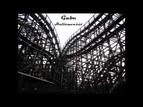 Gabe - Hullámvasút - YouTube