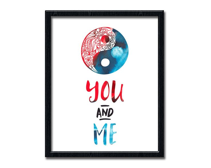 You and Me Poster, Yin Yang Print, Spiritual Poster Weddings Print, Bedroom Decor, Inspirational Printable Wall Art, Home Decor wp507 by dreamONprints on Etsy