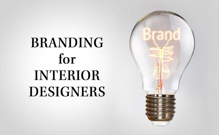 Branding For Interior Designers What You Need And Why Interior Design Brand Interior Design Business Branding Design