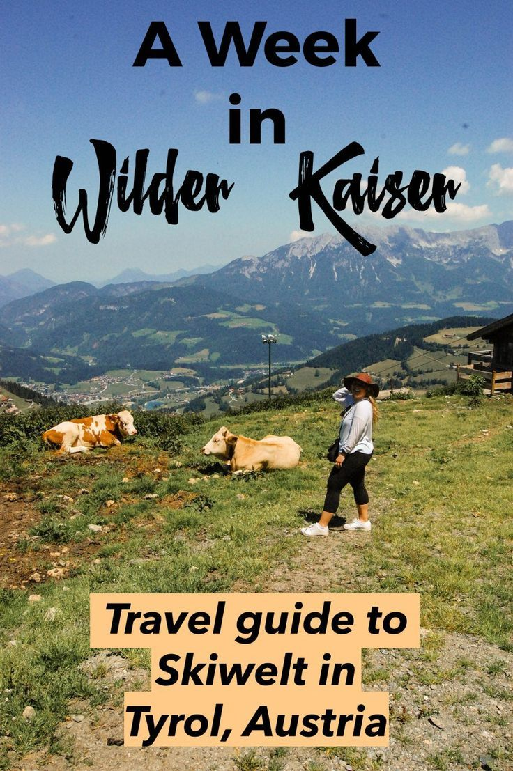 A Week in Wilder Kaiser - full travel guide to Skiwelt in Tyrol, Austria