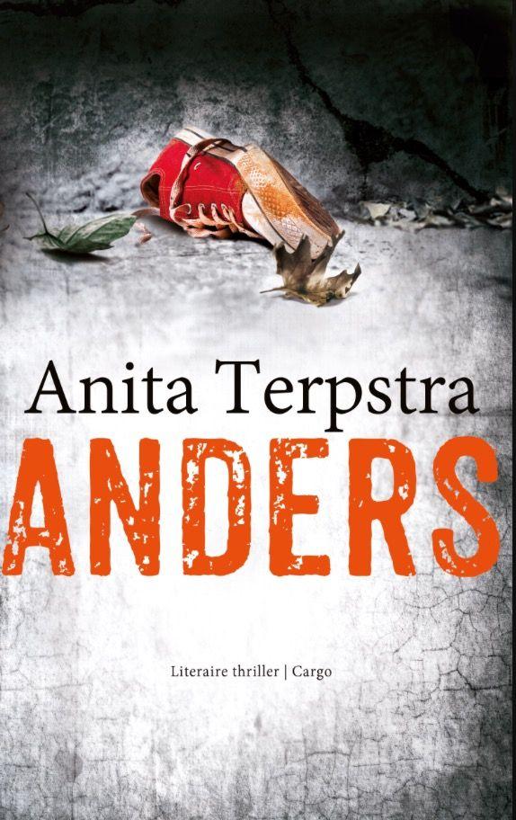 Anita Terpstra - Anders. Heel spannend boek!