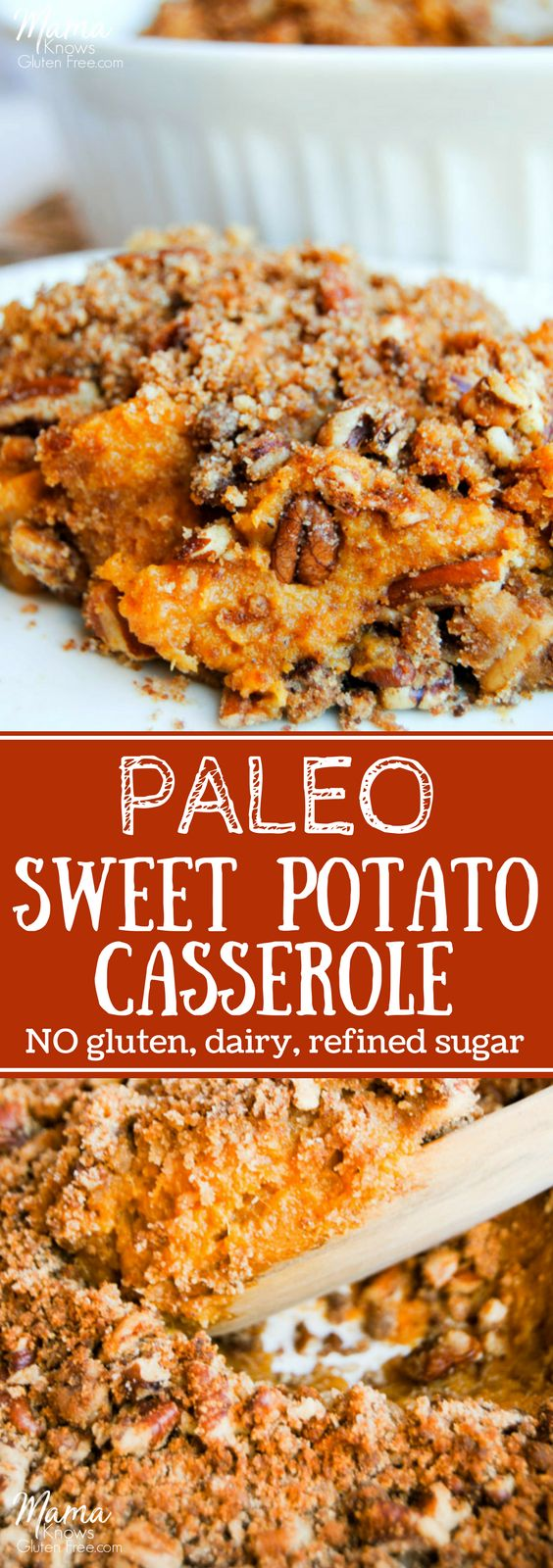A Southern classic with a Paleo twist. Fluffy sweet potato casserole topped with a crunchy pecan crumble. Gluten-free, dairy-free, grain-free and no refined sugar. #paleorecipe #paleothanksgiving #glutenfreethanksgiving #sweetpotato