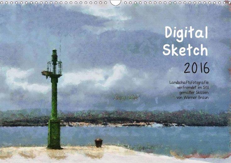 Digital Sketch - CALVENDO Kalender von Werner Braun