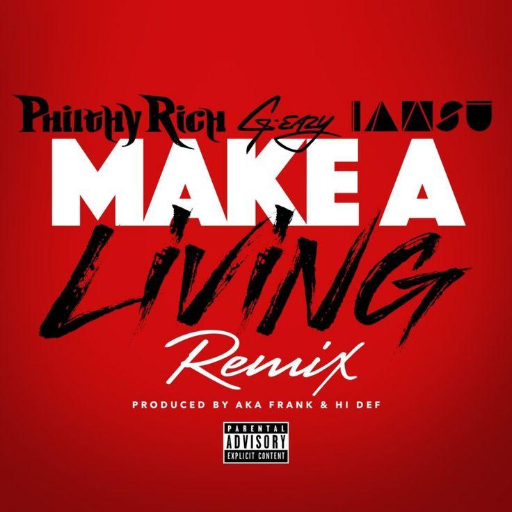 """Philthy Rich Feat. G-Eazy & Iamsu! – """"Make A Living"""" (Remix) [Audio] - http://getmybuzzup.com/philthy-rich-ft-g-eazy-iamsu/"""
