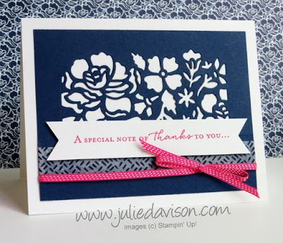 Stampin' Up! Floral Phrases + Detailed Floral Thinlit Dies thank you card #stampinup www.juliedavison.com