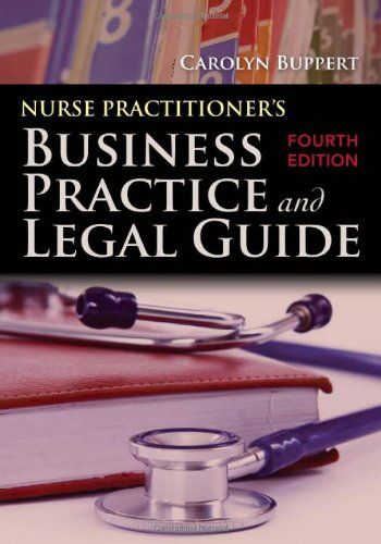 Nurse Practitioner's Business Practice And Legal Guide:Amazon:Books