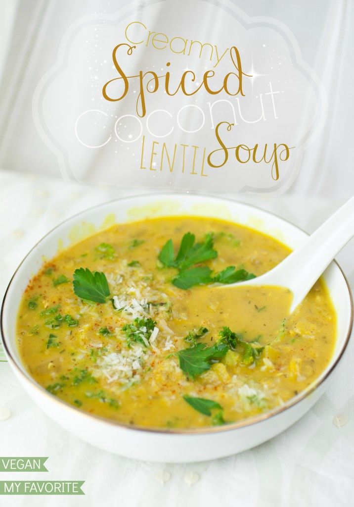 Creamy Spiced Coconut Lentil Soup Recipe from @Kevin Marlene Turk On ...