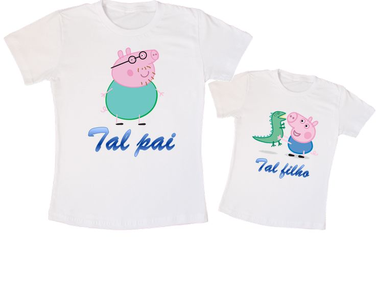 Kit Camiseta Peppa Tal pai, tal filho. (01 camiseta adulto, 01 camiseta infantil - R$59,00)