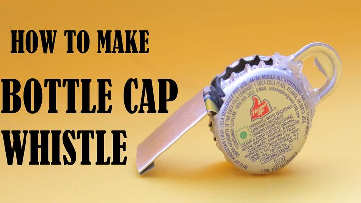 How to make a whistle with cococola or beer bottle caps for What can i make with beer bottle caps