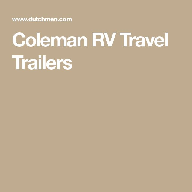 Coleman RV Travel Trailers