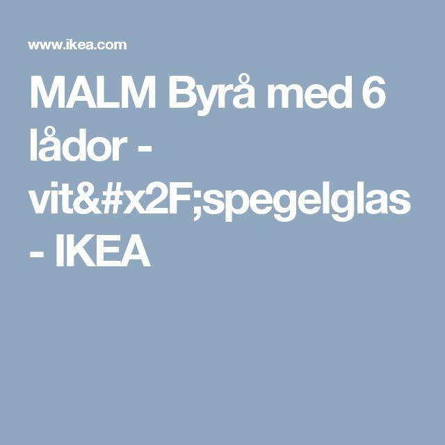 MALM Byrå med 6 lådor - vit/spegelglas - IKEA