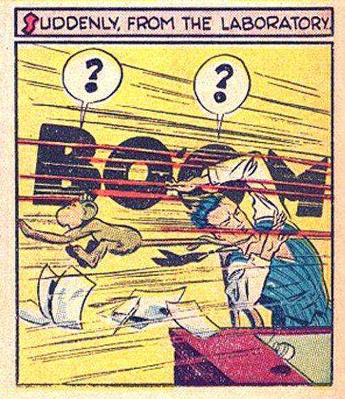 BOOM      Suddenly, from the laboratory  Art by Jack Cole, Smash Comics #31. Cover date Feb 1942