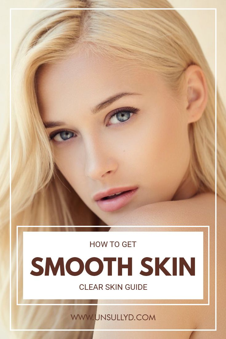 how to have smooth skin