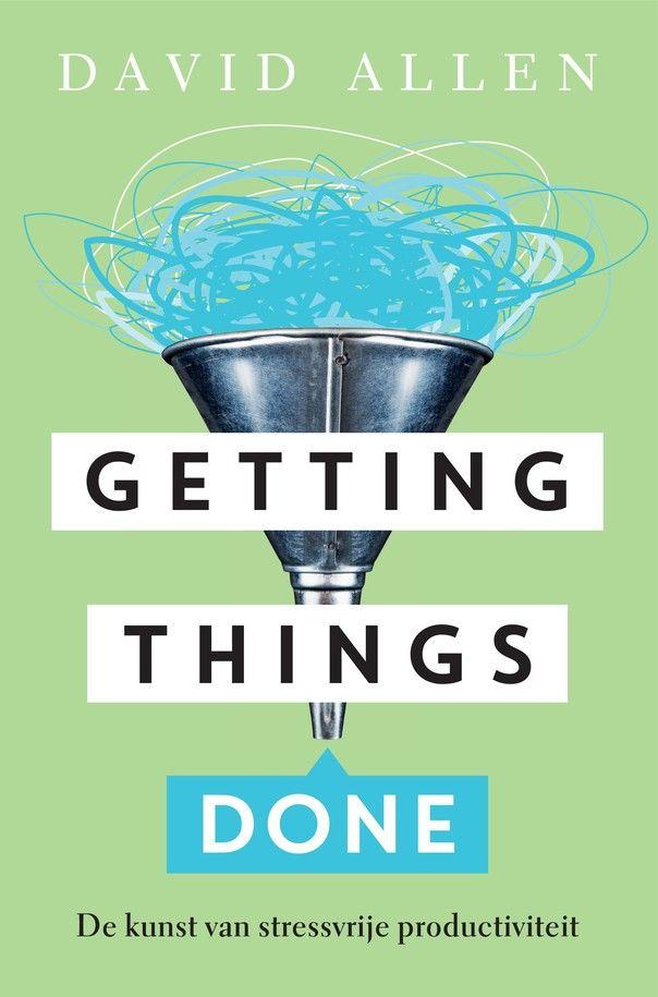 Getting Things Done (Nederlandstalig) door David Allen (Boek) - Managementboek.nl