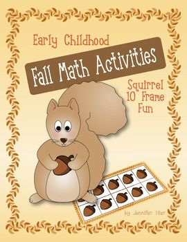 Early Childhood Fall Math Activities: Squirrel Ten Frame