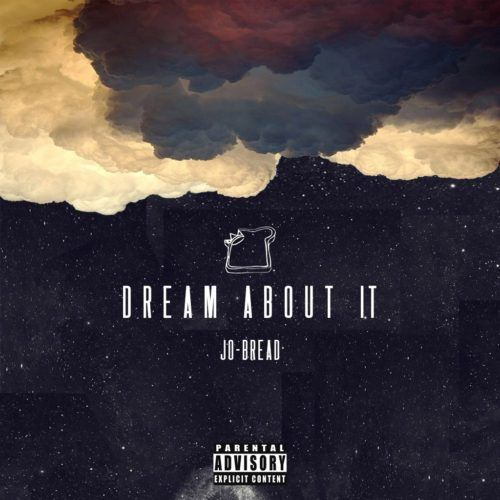 "Jo-Bread - Dream About It | @JoBreadGVNG |   Jo-Bread Returns With a New Single Jo-Bread unleashes his new record ""Dream About It"" to the world. The unsigned artist repping BREADGVNG gives us his first single this year which has him talking, greatness and destiny off upcoming project 'Our Daily Bread Pt. 2″. The... #2010FIFAWorldCup, #Africa, #AirBerlin, #AppleMusic, #BETAwards, #MusicIndustry, #SanFrancisco, #SoundCloud, #Spotify, #StreamingMedia"