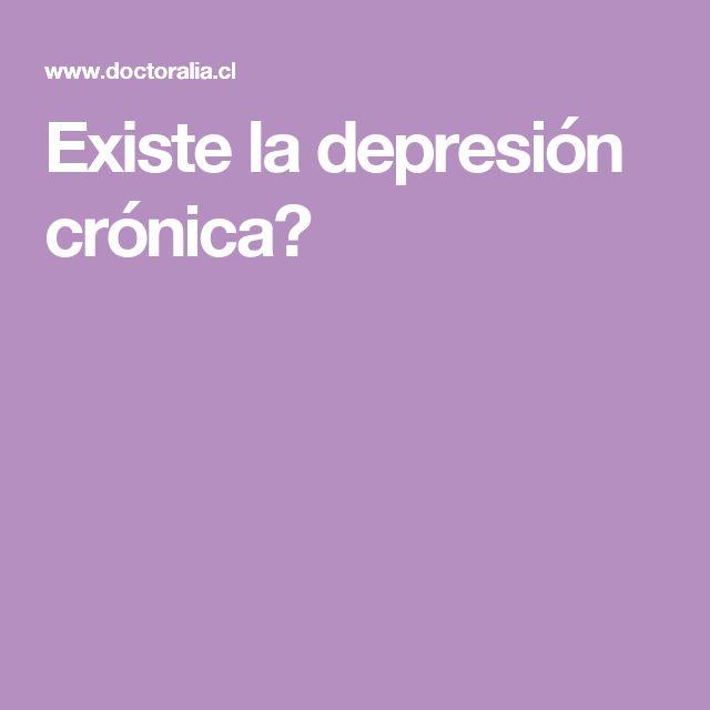 Existe la depresión crónica?