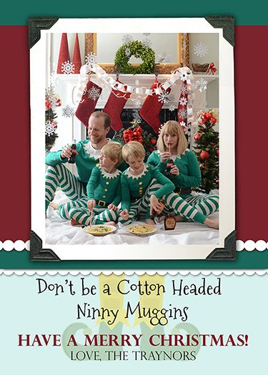 Elf, Elf Movie, Elf Christmas Card, Family Christmas Card, Clever Christmas Cards, Funny Christmas Cards, Cotton Headed Ninny Muggins