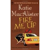 Fire Me Up (Aisling Grey, Guardian, Book 2) (Mass Market Paperback)By Katie MacAlister